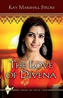 The Love of Divena (Blessings in India, #3)