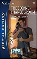 The Second-Chance Groom (Silhouette Special Edition)