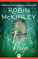 The Door in the Hedge and Other Stories