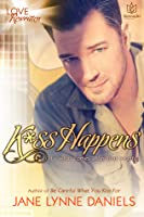 K*ss Happens (Love Rewritten, #2)