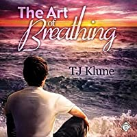 The Art of Breathing (Bear, Otter, and the Kid, #3)