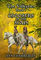 Choosers of the Slain (The Valkyries #1)