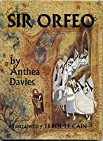 Sir Orfeo, a Legend from England