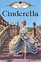 Cinderella  (Well-Loved Tales)