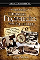 Unusual Prophecies Being Fulfilled Book 6: Journey through the Holy Land to see amazing signs being fulfilled that point to the Messiah's soon return!