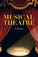 Musical Theatre: A History