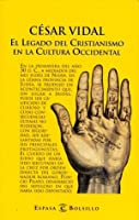 El legado del cristianismo en la cultura occidental