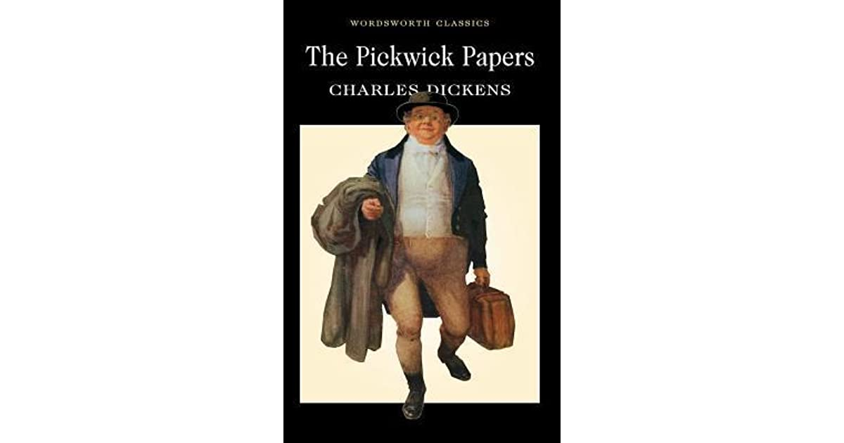 The Pickwick Papers by Charles Dickens — Reviews ...