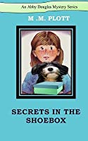 Secrets in the Shoebox (Abby Douglas Mystery #1)