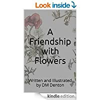 A Friendship with Flowers