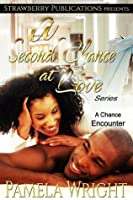 A Chance Encounter (A Second Chance at Love #1)