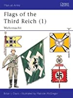 Flags of the Third Reich (1): Wehrmacht: 001 (Men-at-Arms)