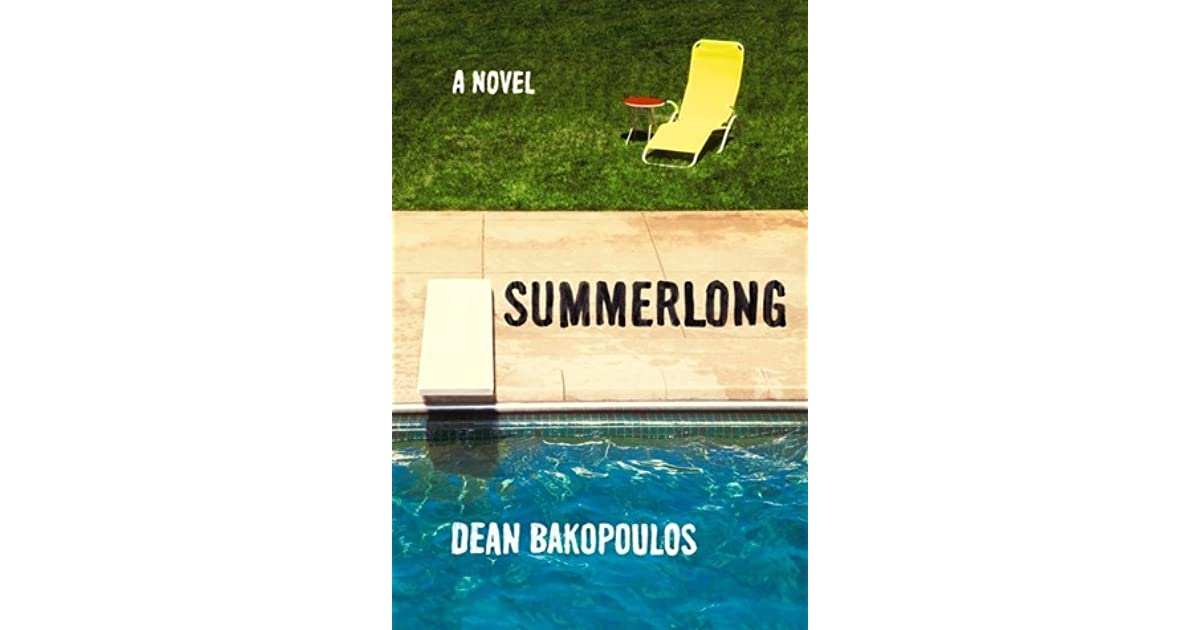 Book Review: Summerlong by Dean Bakopoulos | Mboten