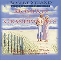 Moments for Grandparents