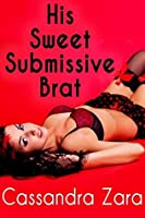 Taboo Fantasies: His Sweet Submissive Brat