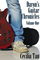 Daron's Guitar Chronicles: Volume One