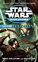 Reunion (Force Heretic, #3)