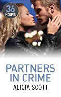 Partners in Crime (36 Hours - Book 9)