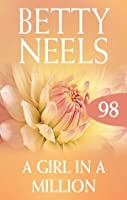 A Girl In A Million (betty Neels Collection)
