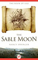 The Sable Moon (The Book of Isle, #3)