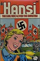Hansi: The Girl Who Loved The Swastika