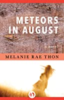 Meteors in August: A Novel
