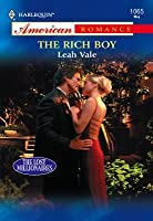 The Rich Boy (Mills & Boon American Romance)