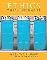 Ethics: Theory and Practice