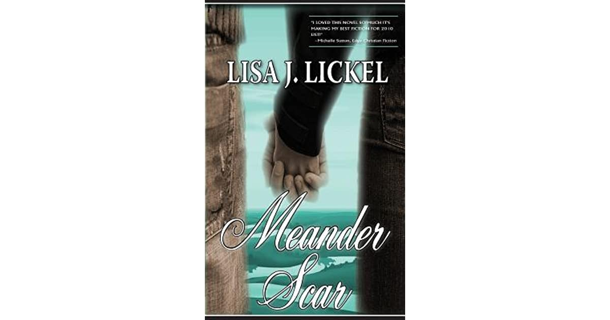 meander scar by lisa j lickel � reviews discussion