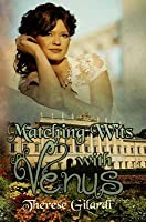 Matching Wits with Venus