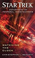 Watching the Clock (Star Trek: Department of Temporal Investigations #1)