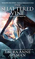 The Shattered Vine: Book Three of The Vineart War