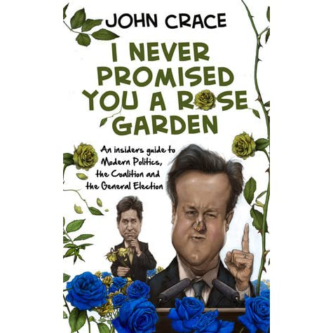 I never promised you a rose garden an insider 39 s guide to - Never promised you a rose garden ...