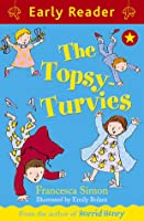 The Topsy-Turvies. Story by Francesca Simon