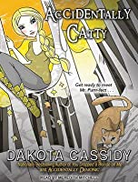 Accidentally Catty (Accidentals, #5)