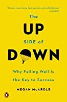The Up Side of Down: Bouncing Back in Business and in Life