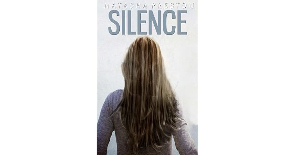 a review of silence a romance mystery novel by natasha preston Smashwords self-published bestseller list, october 2016 in her silence series, and a book that has been silence: natasha preston: 9781301920686: romance: $2.