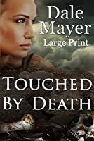 Touched by Death (By Death #1)