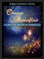 Chasing Butterflies in the Mystical Forest (#2)