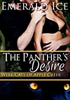 The Panther's Desire (Were-cats of Apple Creek)