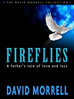 Fireflies: A Father's Tale of Love and Loss