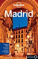 Madrid (Spanish Edition) (Lonely Planet Guide)