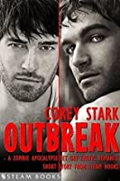 Outbreak  (Uncanny Attraction, #2)