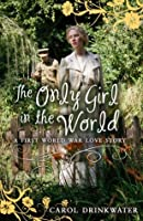 The Only Girl in the World (My Love Story)