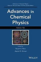 Advances in Chemical Physics, Advances in Chemical Physics