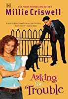 Asking for Trouble (Mills & Boon M&B)