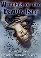 Witches of The Demon Isle Box Set, Volumes 1: 2