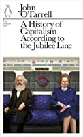 A History of Capitalism According to the Jubilee Line