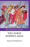 The Early Middle Ages: Sohe