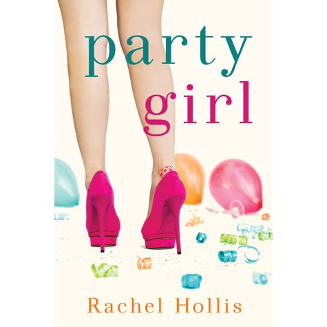 party girl the girls 1 by rachel hollis reviews discussion bookclubs lists. Black Bedroom Furniture Sets. Home Design Ideas
